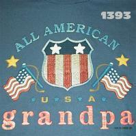 Click to order printed t-shirt 1393... All American Grandpa *U*S*A*