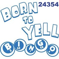 Click to order printed t-shirt 24354... Born to Yell Bingo