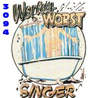Click to order printed t-shirt 3094... World's Worst Singer