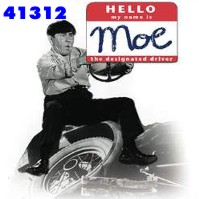 Click to order printed t-shirt 41312... Hello my name is Moe The Designated Driver